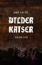 Nolte, Uwe Wilder Kaiser