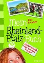 Friesen, Ute Mein Rheinland-Pfalz-Buch