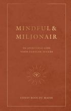 Steffy Roos du Maine , Mindful & Miljonair