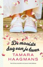 Tamara Haagmans , De mooiste dag van je leven