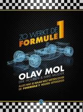 Olav  Mol, Erik  Houben, Mike  Mulder Zo werkt de Formule 1