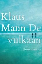 Klaus Mann , De vulkaan