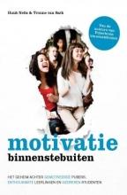 Huub  Nelis, Yvonne van Sark Motivatie binnenstebuiten