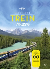 Lonely Planet , Mooiste treinreizen
