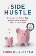 Chris Guillebeau , De Side Hustle