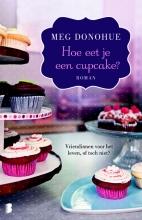 Meg  Donohue Hoe eet je een cupcake?