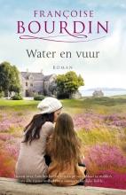 Françoise  Bourdin Water en vuur