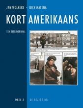 Jan Wolkers , Kort Amerikaans 3