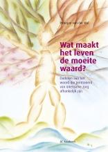 A.J.P.W. van der Wal , Wat maakt het leven de moeite waard?
