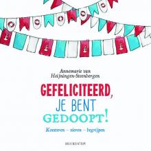 Annemarie Heijningen-Steenbergen Gefeliciteerd, je bent gedoopt!