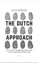 Alex Bakker , The Dutch Approach