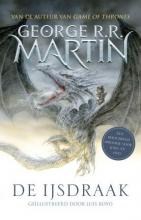 George R.R. Martin De IJsdraak (geïllustreerde editie)