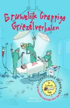 Tosca  Menten, Jozua  Douglas, Manon  Sikkel IJzersterke Verhalen - Gruwelijk grappige griezelverhalen