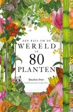 Jonathan Drori , Een reis om de wereld in 80 planten