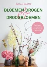Carolyn Dunster , Bloemen drogen & droogbloemen