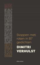 Dimitri Verhulst , Stoppen met roken in 87 gedichten