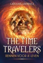 Caroline Lawrence , The Time Travelers - Rennen voor je leven