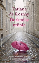 Tatiana de Rosnay De familiereünie
