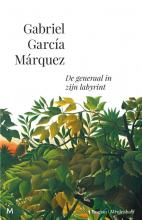 Gabriel  García Márquez De generaal in zijn labyrint