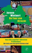 Jeroen  Wielaert De Tour van Utrecht