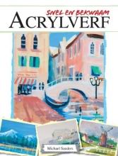 Michael  Sanders, Snel en bekwaam - Acrylverf