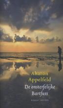 Aharon  Appelfeld De onsterfelijke Bartfuss