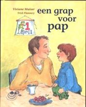 Viviane Muiser , Een grap voor pap