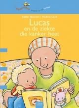 Stefan  Boonen Lucas en de ziekte die kanker heet (Bijdehand)