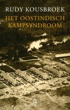 Rudy  Kousbroek Het Oostindisch kampsyndroom