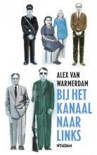 Alex van Warmerdam Bij het kanaal naar links