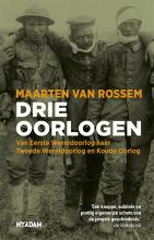 Maarten van Rossem , Drie oorlogen