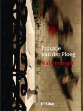 Froukje van der Ploeg , Nachtvangst