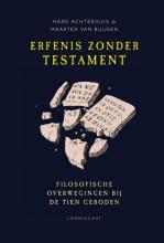 Hans  Achterhuis, Maarten van Buuren Erfenis zonder testament
