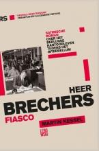 Martin  Kessel Heer Brechers fiasco