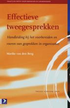 Marike van den Berg , Effectieve tweegesprekken