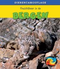 Deborah  Underwood Dierencamouflage - Onzichtbaar in de Bergen
