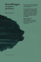 Bart Janssen , Bewolkingen en andere gedichten