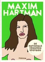 Maxim  Hartman De Nationale Vrouwenspotgids