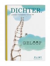 De Dichters van Deze DICHTER. , Gedichten voor kinderen van 0 tot 106