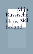 Hans Boland , Mijn Russische ziel