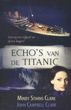 Clark, Mindy / Clark, John Echo's van de Titanic