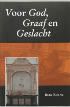 Bert Koene , Voor God, Graaf en Geslacht