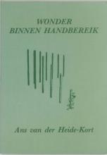 A. van der Heide-Kort Wonder binnen handbereik