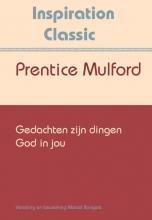 Prentice Mulford , Gedachten zijn dingen