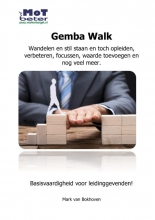 Mark van Bokhoven , Gemba walk