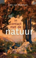 Cees van Woerkum In contact met de natuur