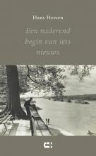 Hans Heesen , Een naderend begin van iets nieuws