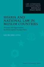 J.M.  Otto Law, Governance, and Development Research & Policy Notes Sharia and National Law in Muslim Countries