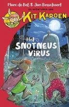 Marc de Bel , Het Snotneusvirus