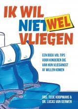 Lucas van Gerwen Teije Koopmans, Ik wil (niet) wel vliegen